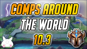 TFT Patch 10.3 snapshot best compositions and items
